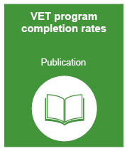 VET program completion rates: publication
