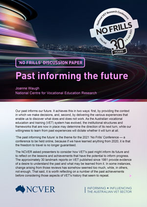 Cover image for the 2021 NO FRILLS discussion paper, Past informing the future